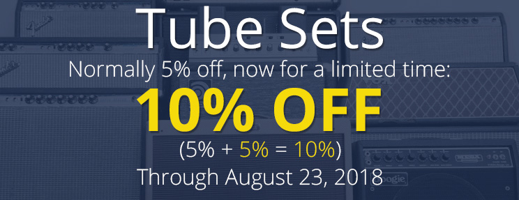 10% off Tube Sets through August 23, 2018