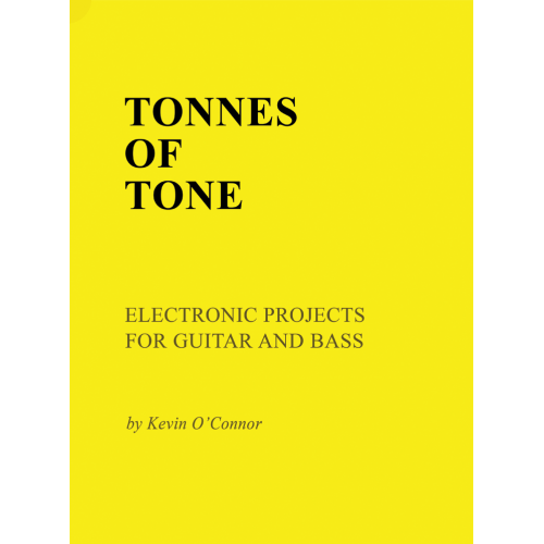 Tonnes of Tone, Electronics Projects for Guitar and Bass image 1