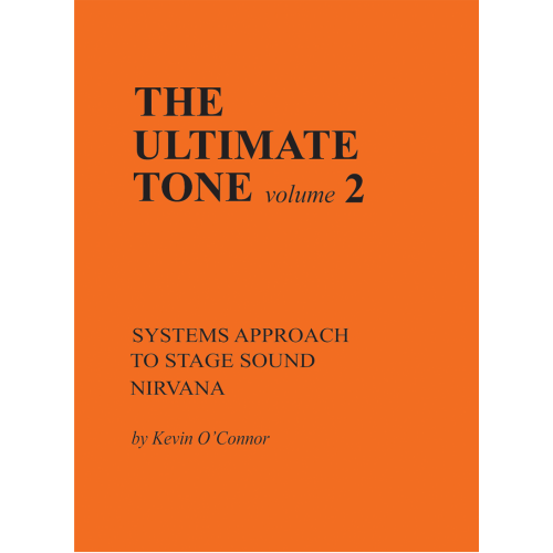 The Ultimate Tone, Volume 2, Systems Approach to Stage Sound image 1