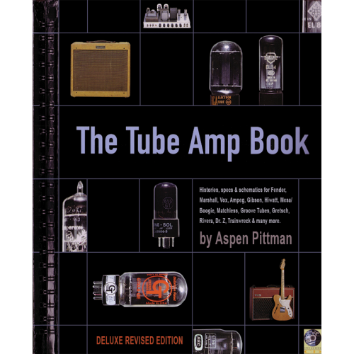 The Tube Amp Book, Deluxe Hardcover Edition with CD-ROM image 1
