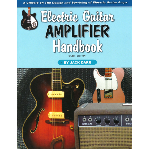 Electric Guitar Amplifier Handbook, fourth edition image 1