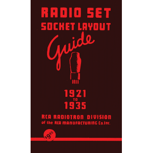 Radio Set Socket Layout Guide 1921 - 1935