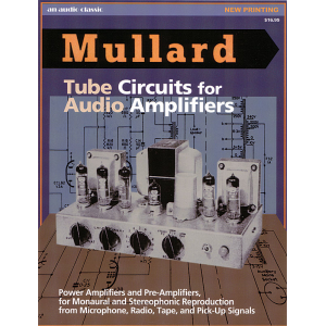 Mullard Circuits for Audio Amplifiers
