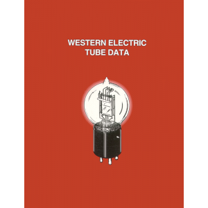 Western Electric Tube Data, 2nd Edition