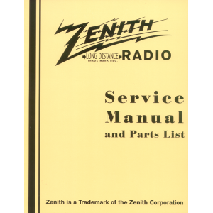 Zenith Radio Service Manual and Parts List