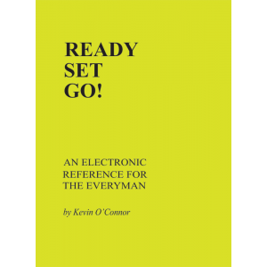 Ready Set Go!, An Electronic Reference for the Everyman