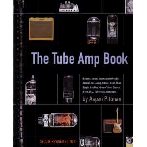 The Tube Amp Book, Deluxe Hardcover Edition with CD-ROM