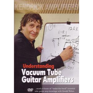 DVD - Understanding Vacuum Tube Guitar Amplifiers