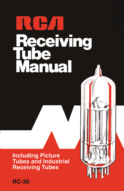 RCA Receiving Tube Manual, Technical Series RC-30